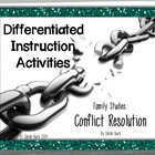 Differentiated Instruction Activities - Conflict Resolution