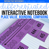 Differentiated Interactive Math Notebook: Place Value, Rou