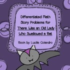 Differentiated Math Story Problems for There Was an Old La