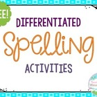 Differentiated Spelling Tiered Spelling Assignment Homewor
