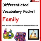 Differentiated Vocabulary Packet for ESL Students - Family
