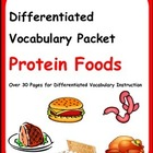 Differentiated Vocabulary Packet for ESL Students - Protein Foods