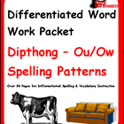 Differentiated Word Work & Vocabulary Packet - Dipthongs - Ow/Ou