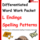 Differentiated Word Work & Vocabulary Packet - L Endings