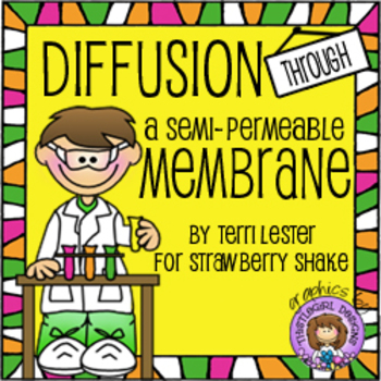 Diffusion Through a Semi-Permeable Membrane: Using Indicators to Investigate