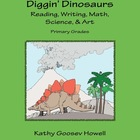 Diggin' Dinosaurs - Reading, Writing, Math, Science, & Art