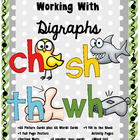 Digraph Work: Ch, Sh, Th, Wh