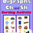 Digraphs Ch and Sh Sorting Activity plus Worksheets & Post
