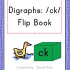 Digraphs: /ck/ Word Work Flip Book