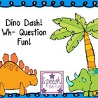 Dino Dash! Wh- Question Fun!