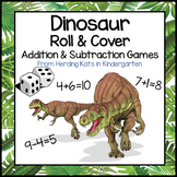Dinosaur Roll & Cover Addition & Subtraction Games!
