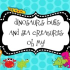 Dinosaurs, Bugs, and Sea Creatures, Oh My! Math and Litera