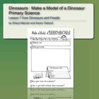 Dinosaurs and Fossils: Make a Model of a Dinosaur, Primary