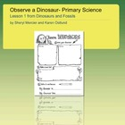 Dinosaurs and Fossils: Observing , Primary Science