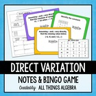 Direct Variation - Notes & Bingo Game