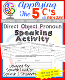 Direct object pronoun speaking activity for Spanish class