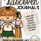 Discover Journals: A Common Core aligned Journaling Pack!
