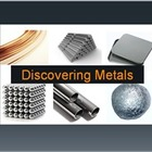 Discovering Metals:  Elements of the Periodic Table