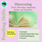 Discovering Thesis, Main Ideas, Supporting Details, and Tr