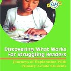 Discovering What Works for Struggling Readers