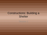 "Discovery Science 1st Grade ""Buidling a Shelter"" Construct"