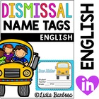 Dismissal/ Transportation Name Tags (7 different dismissal