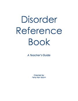 Disorder Reference Book - for Teachers
