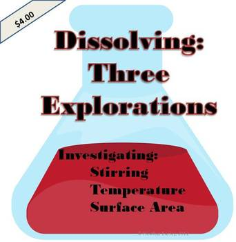 Dissolving:  Three Explorations Elementary Science w/Exit Slips