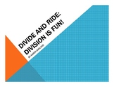 Divide and Ride: Division is Fun! PowerPoint