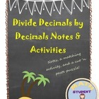Dividing a Decimal by a Decimal Notes and Fun Activity