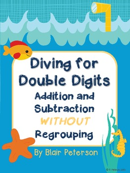 Diving for Double Digits: Addition and Subtraction Without Regrouping
