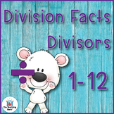 Division Basic Facts 1-10's and 1-12's Practice Sheets