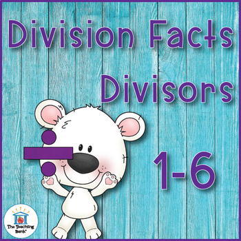 Division Basic Facts 1-6's Divisor Practice Sheets