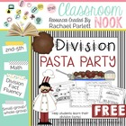 Division Pasta Party - {Practice for Division Facts Fluency}