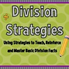 Division Strategies: Using Strategies to Teach Basic Divis