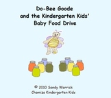 Do-Bee Goode and the Baby Food Drive