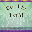 Do The Verb - Music Video - Parts of Speech Song