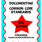 Documenting Common Core Standards - 2nd Grade