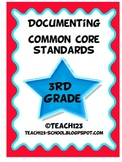 Documenting Common Core Standards - 3rd Grade