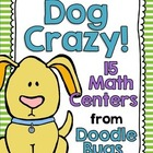 Dog Crazy! 15 Math Centers - Numbers, Telling Time, Money,