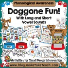 Doggone Fun with Long and Short Vowel Sounds!