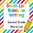Dolch List Rainbow Writing: 2nd Grade Words