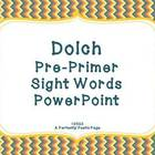 Dolch Pre-Primer Sight Word PowerPoint