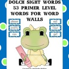 Dolch Sight Words for Word Walls - Primer Level