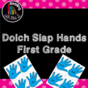 Dolch Slap hands: First Grade