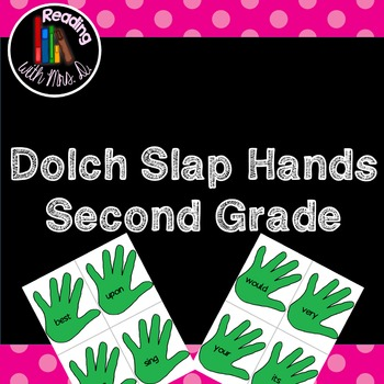 Dolch Slap hands: Second Grade