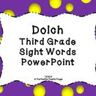 Dolch Third Grade Sight Word PowerPoint~Bold Design