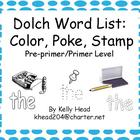 Dolch Word List: Color, Poke, Stamp Pre-Primer and Primer