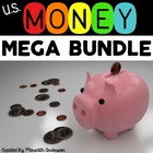 Money MEGA Unit: Be a Dollar Scholar! Huge Bundle of Coin