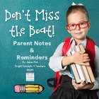 Don't Miss the Boat! {Parent Notes & Reminders}